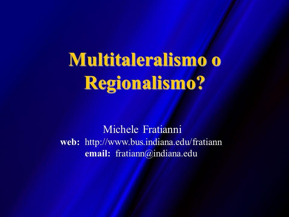 Multitaleralismo o Regionalismo
