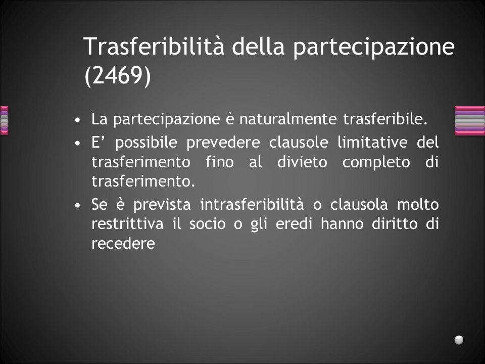 Trasferibilità della partecipazione (2469)