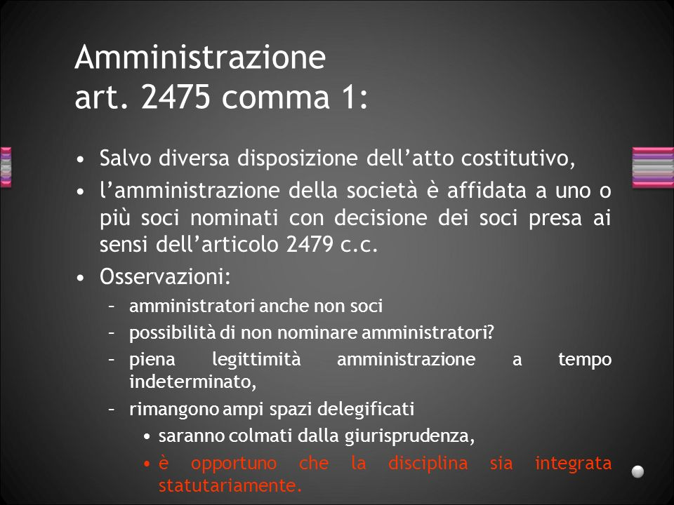 Amministrazione art. 2475 comma 1:
