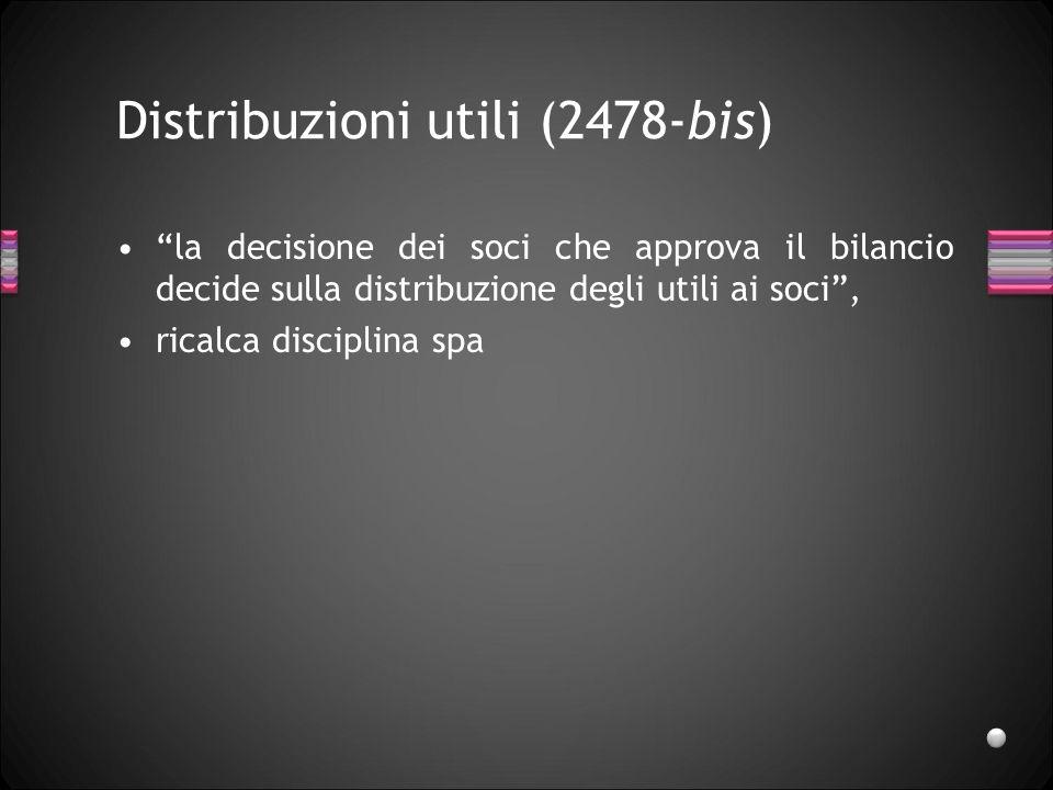 Distribuzioni utili (2478-bis)