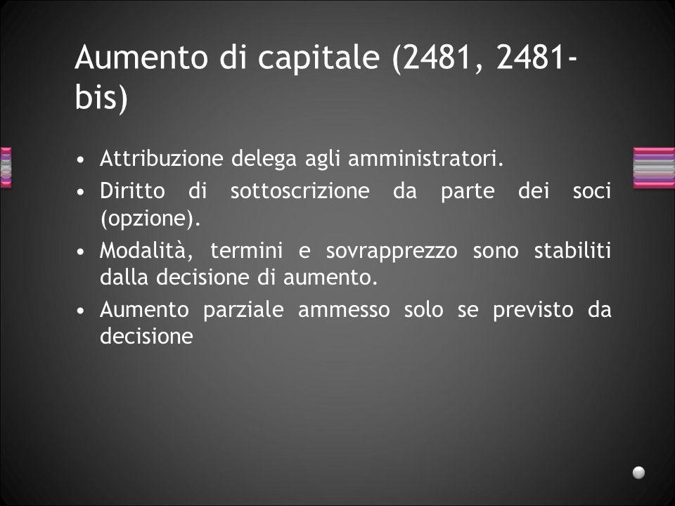 Aumento di capitale (2481, 2481-bis)