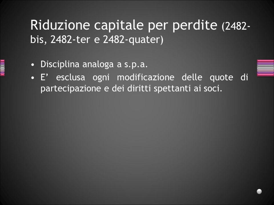 Riduzione capitale per perdite (2482-bis, 2482-ter e 2482-quater)