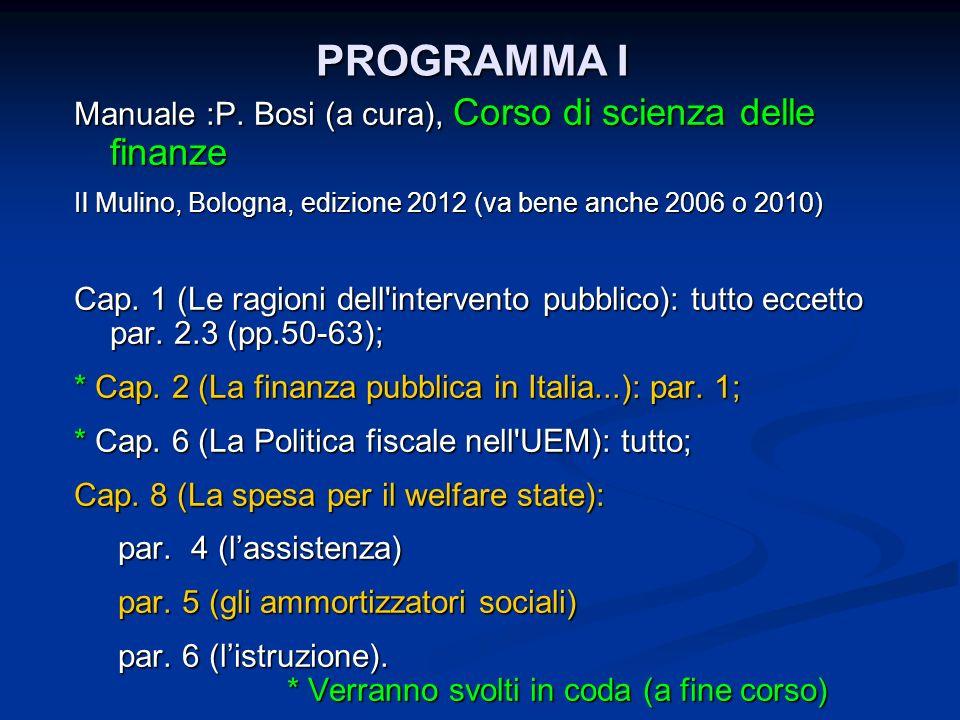 PROGRAMMA I Manuale :P. Bosi (a cura), Corso di scienza delle finanze