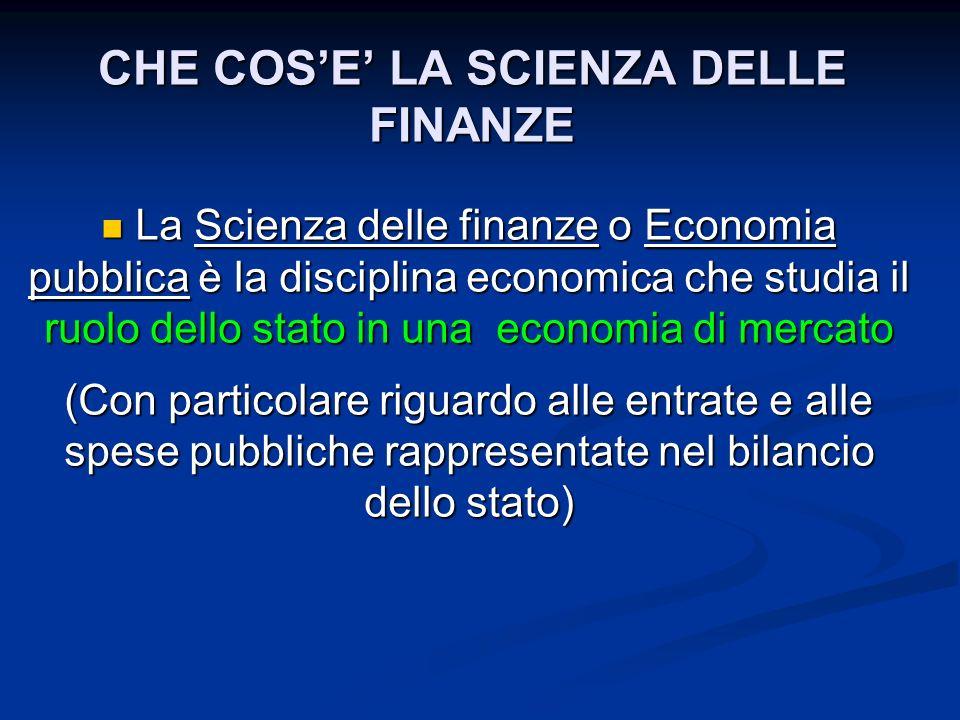 CHE COS'E' LA SCIENZA DELLE FINANZE