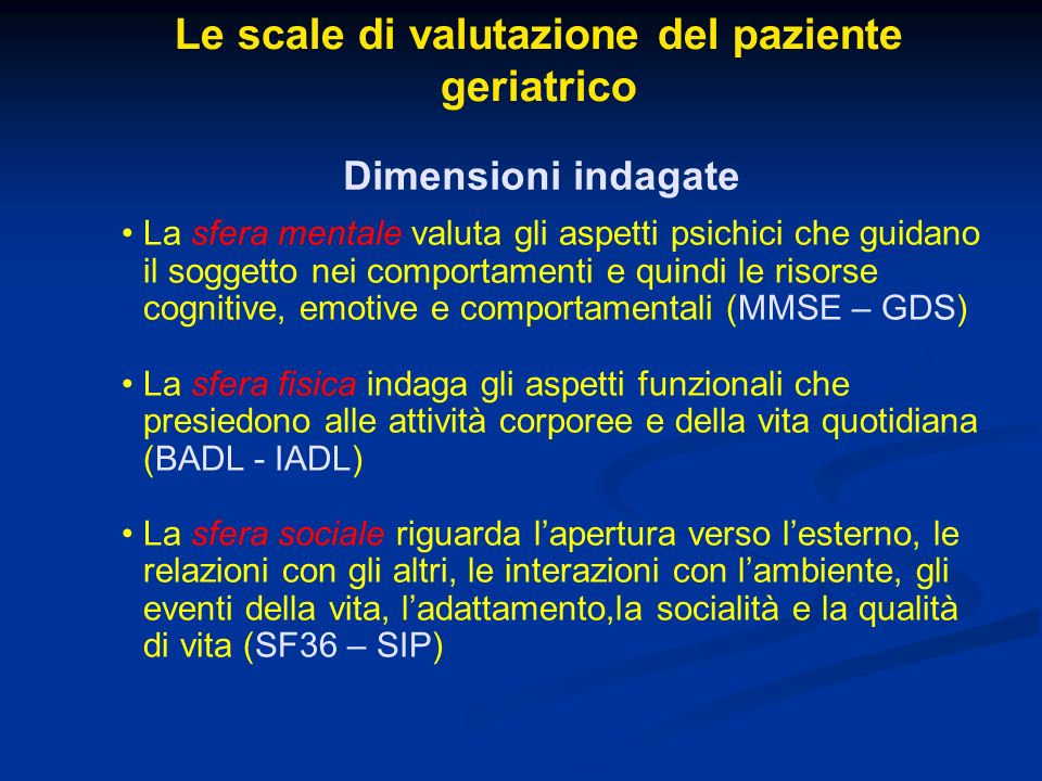 Le scale di valutazione del paziente geriatrico