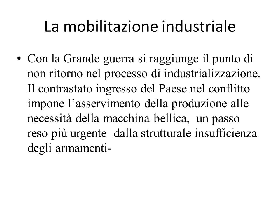 La mobilitazione industriale