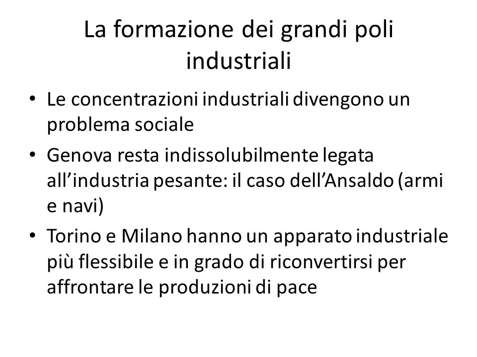 La formazione dei grandi poli industriali