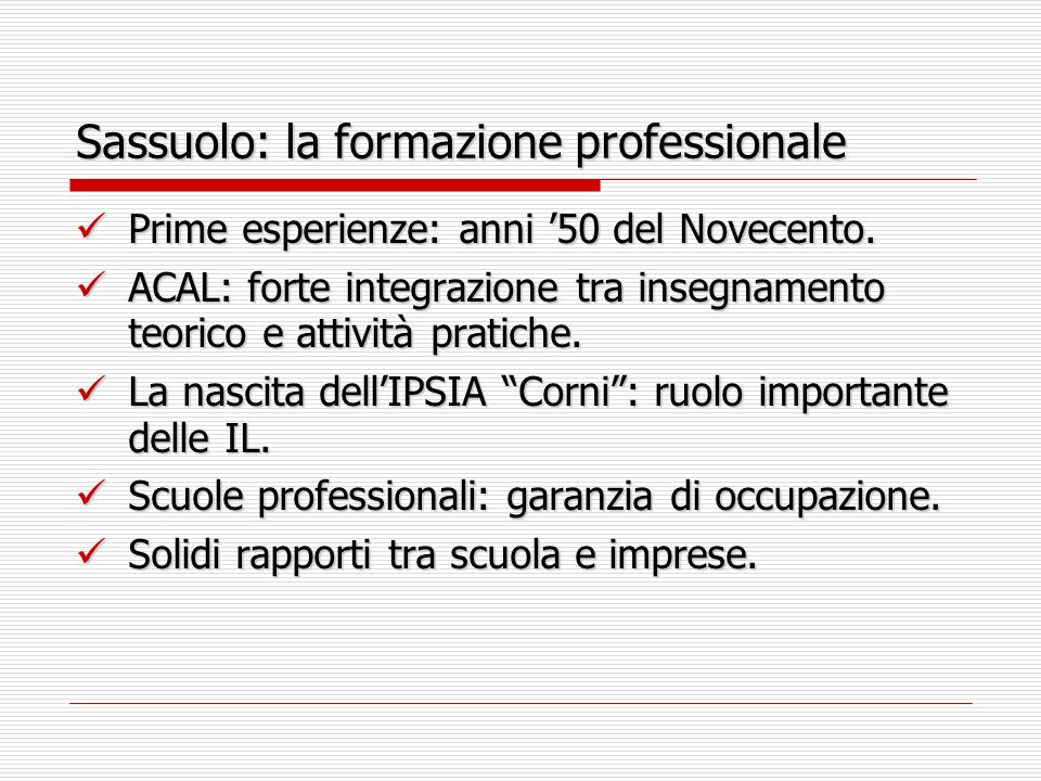 Sassuolo: la formazione professionale