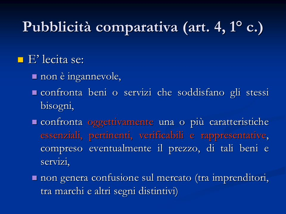 Pubblicità comparativa (art. 4, 1° c.)