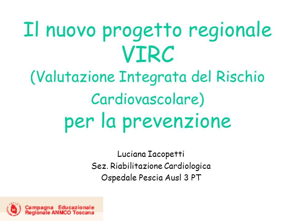 Il nuovo progetto regionale VIRC (Valutazione Integrata del Rischio Cardiovascolare) per la prevenzione