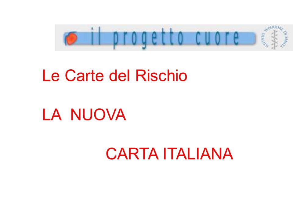 Le Carte del Rischio LA NUOVA CARTA ITALIANA
