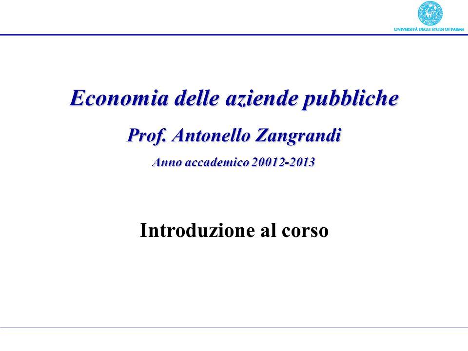Economia delle aziende pubbliche Prof. Antonello Zangrandi