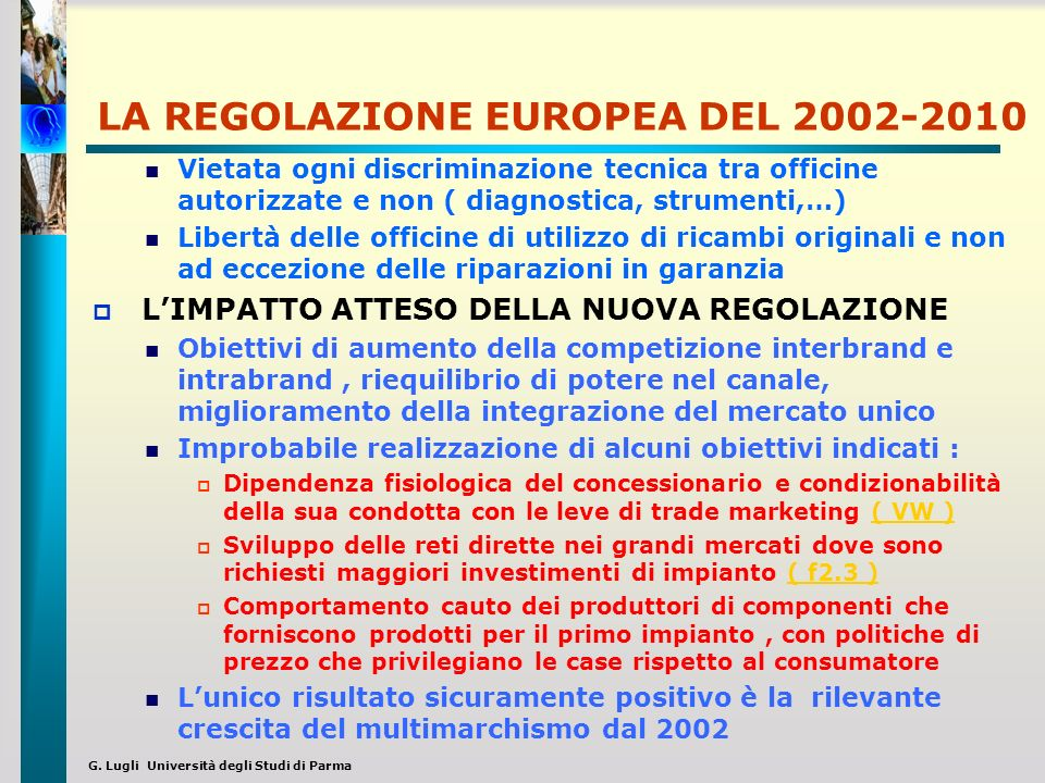 LA REGOLAZIONE EUROPEA DEL 2002-2010