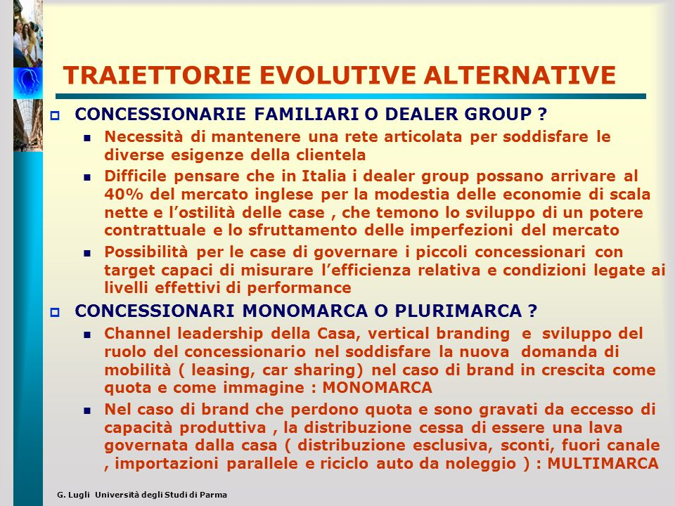 TRAIETTORIE EVOLUTIVE ALTERNATIVE