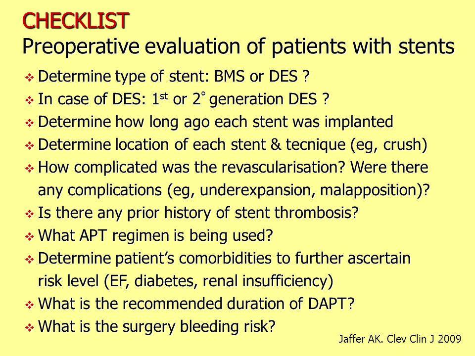 Preoperative evaluation of patients with stents