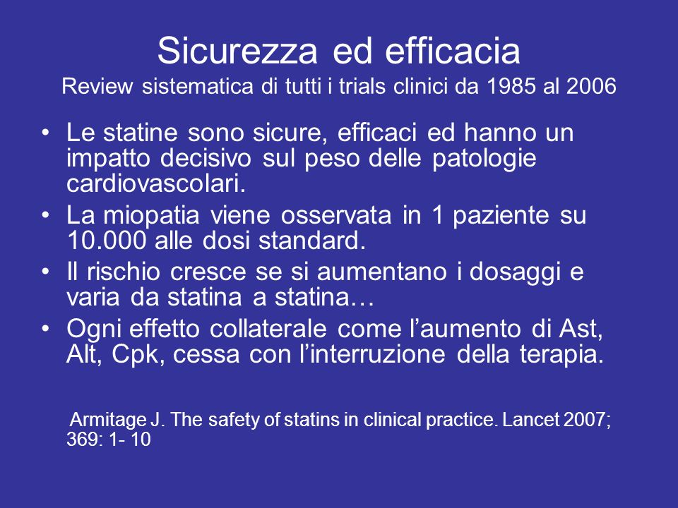 Sicurezza ed efficacia Review sistematica di tutti i trials clinici da 1985 al 2006