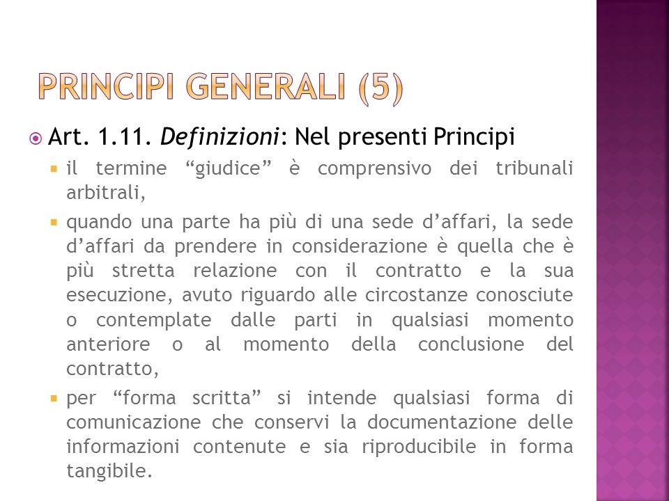 Principi generali (5) Art. 1.11. Definizioni: Nel presenti Principi