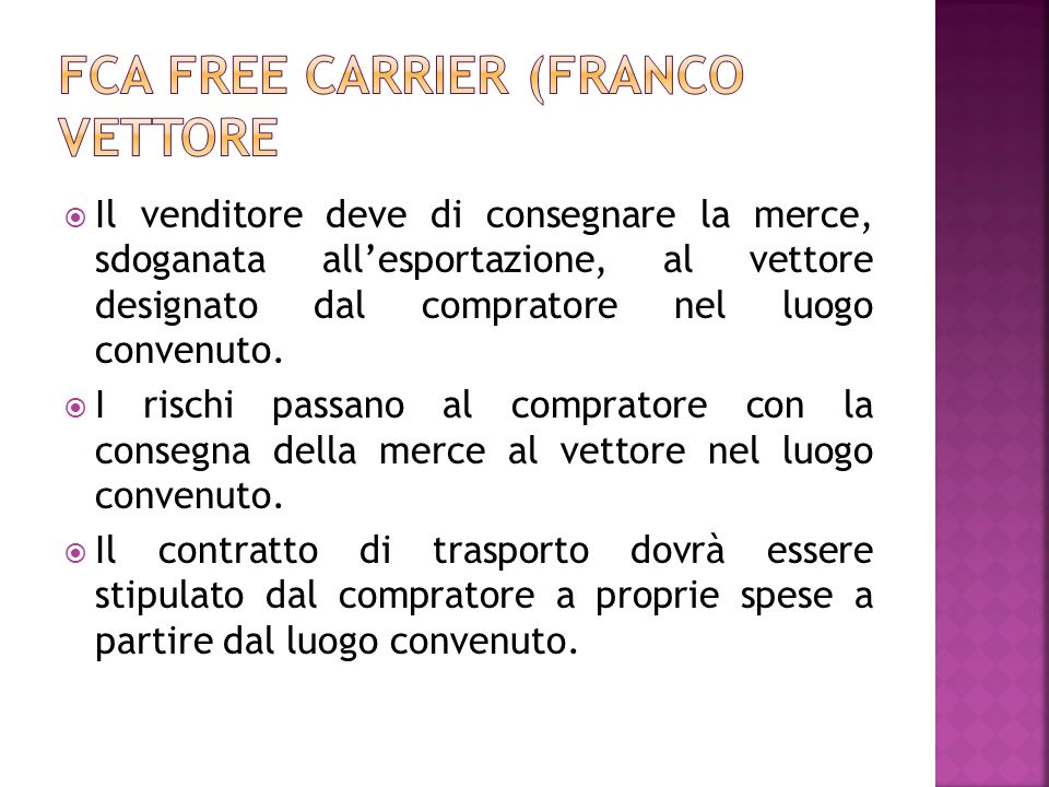 FCA Free carrier (franco vettore
