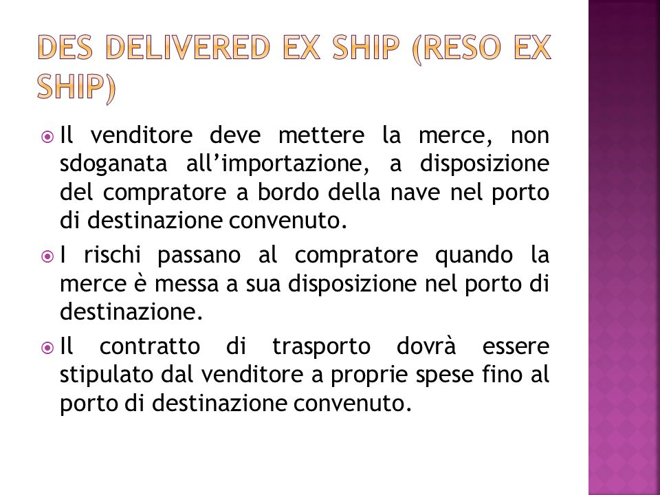 DES Delivered ex ship (reso ex ship)
