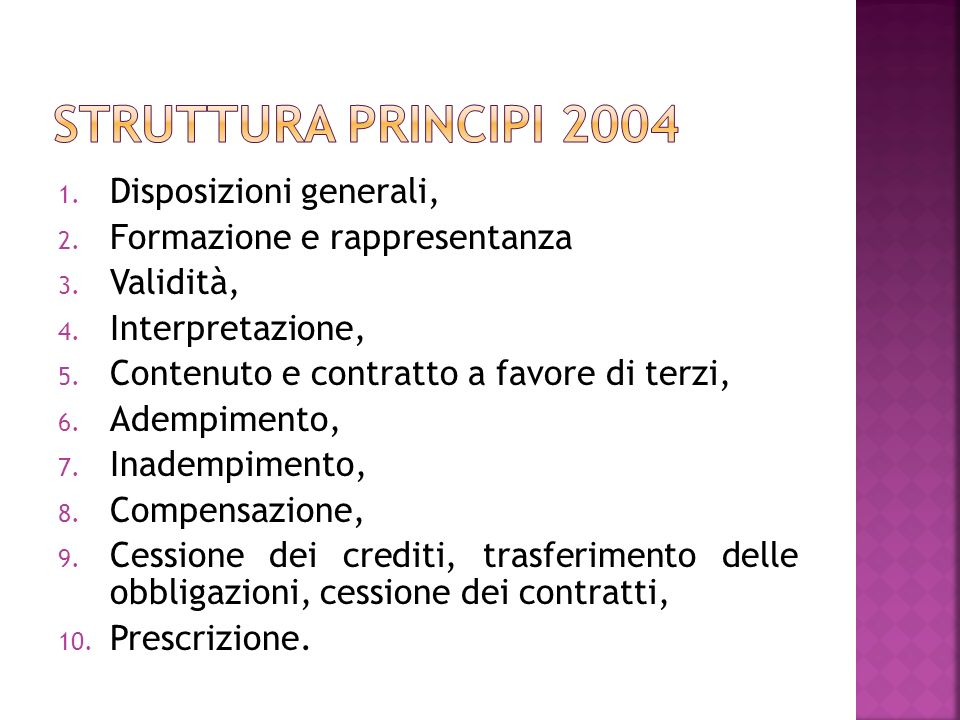 Struttura principi 2004 Disposizioni generali,