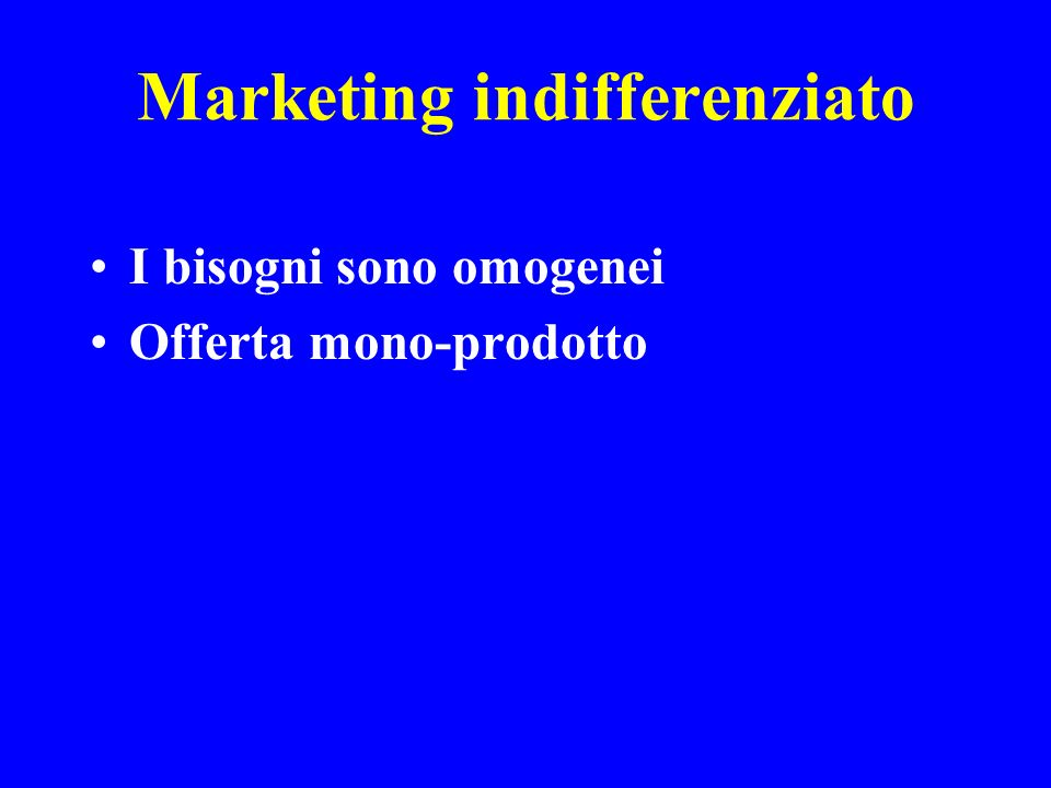 Marketing indifferenziato