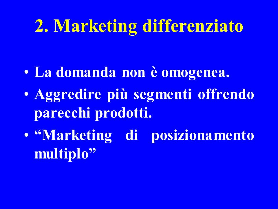 2. Marketing differenziato
