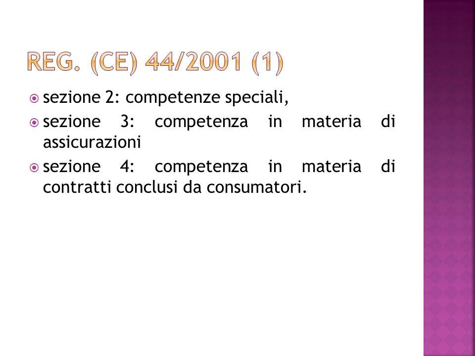 Reg. (CE) 44/2001 (1) sezione 2: competenze speciali,
