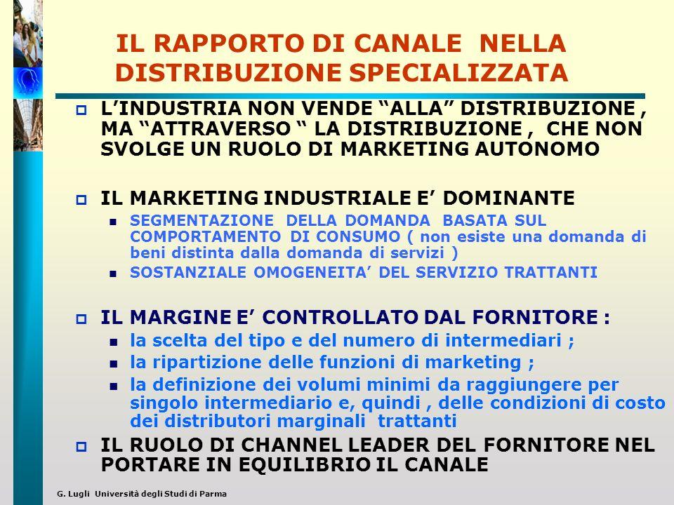IL RAPPORTO DI CANALE NELLA DISTRIBUZIONE SPECIALIZZATA
