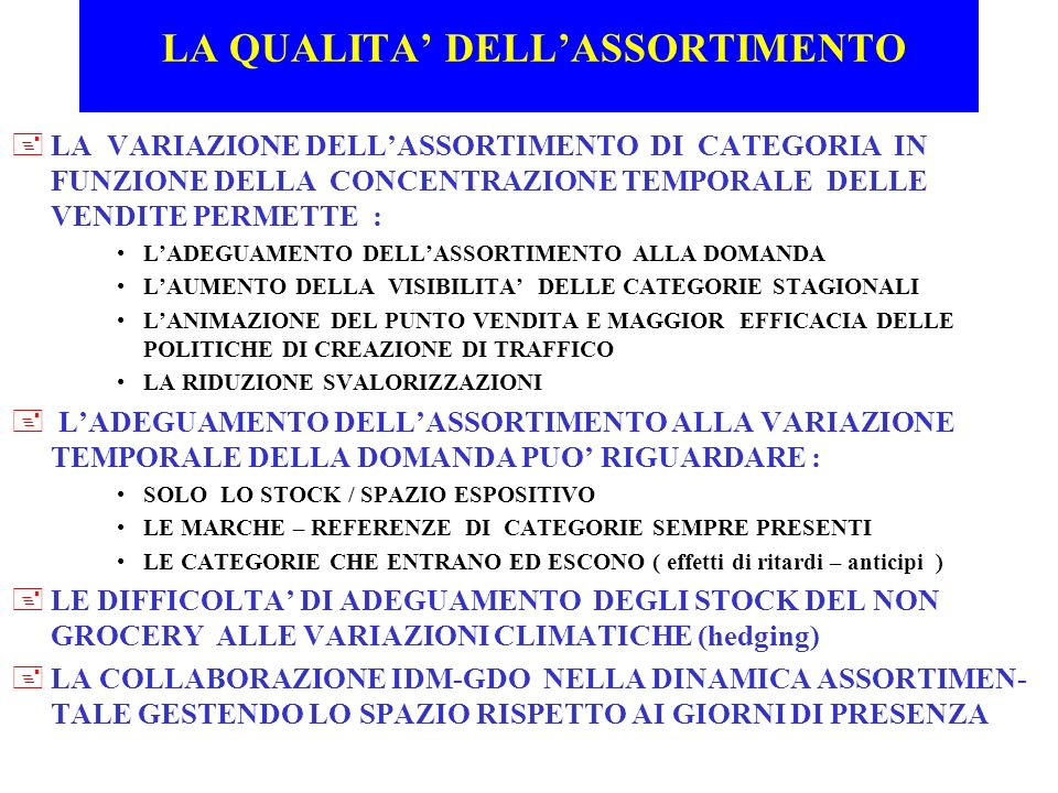 LA QUALITA' DELL'ASSORTIMENTO