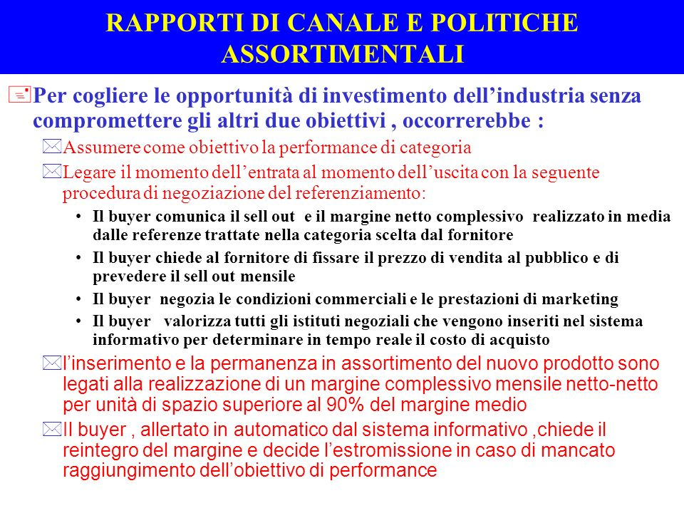 RAPPORTI DI CANALE E POLITICHE ASSORTIMENTALI