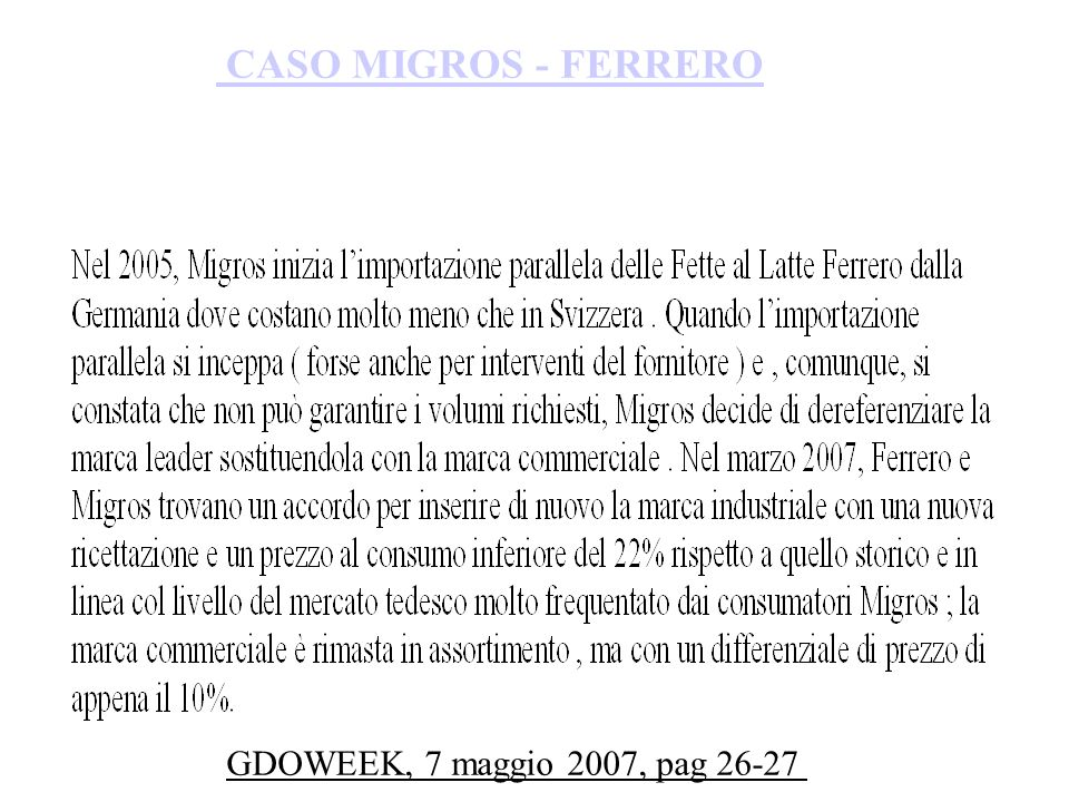 CASO MIGROS - FERRERO GDOWEEK, 7 maggio 2007, pag 26-27