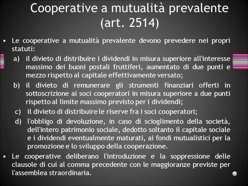 Cooperative a mutualità prevalente (art. 2514)