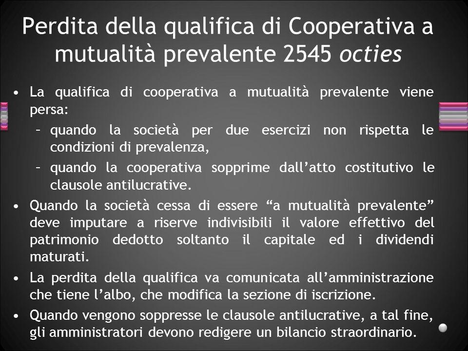 Perdita della qualifica di Cooperativa a mutualità prevalente 2545 octies