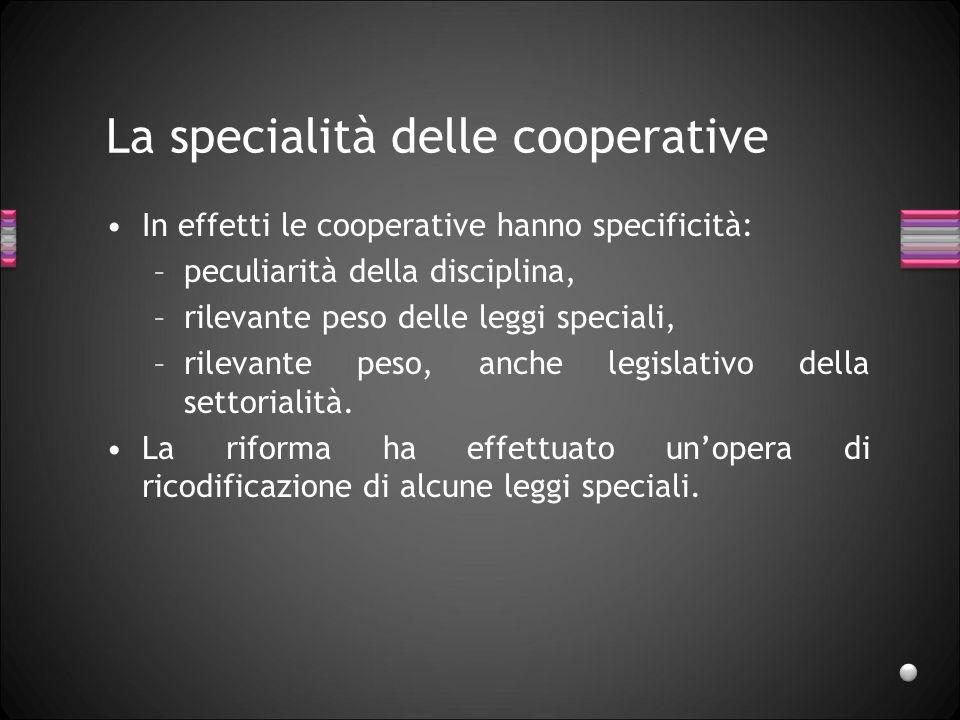 La specialità delle cooperative