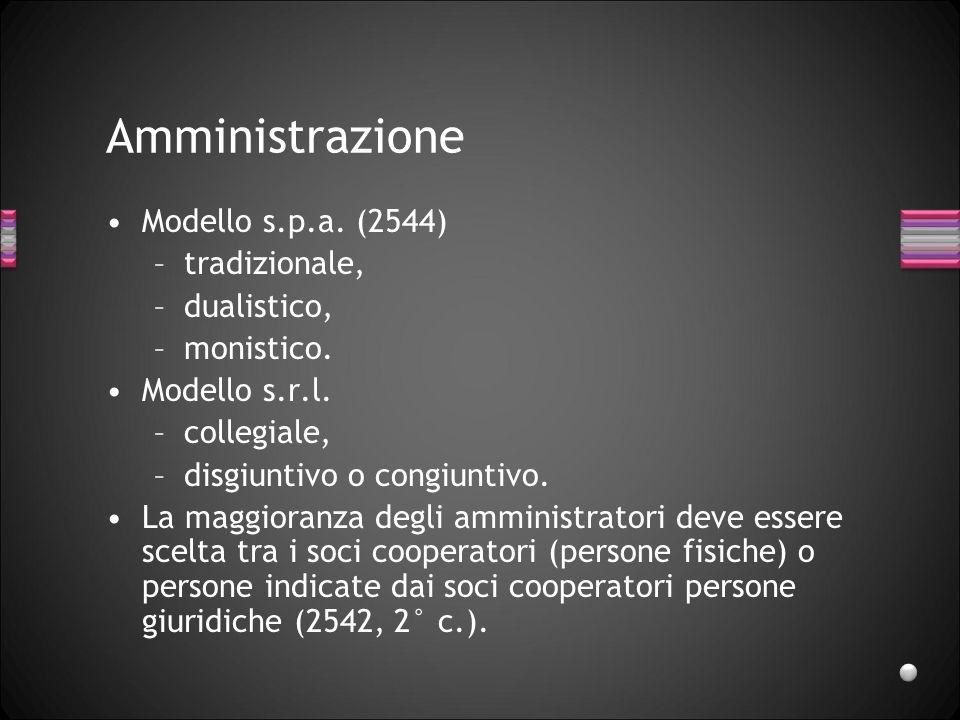Amministrazione Modello s.p.a. (2544) tradizionale, dualistico,