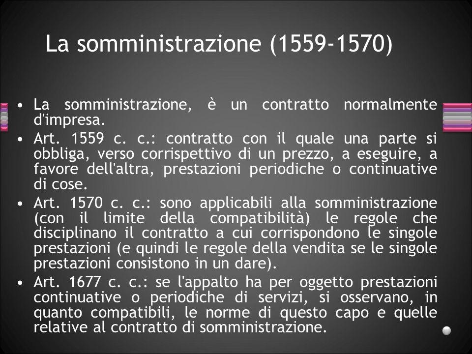 La somministrazione (1559-1570)