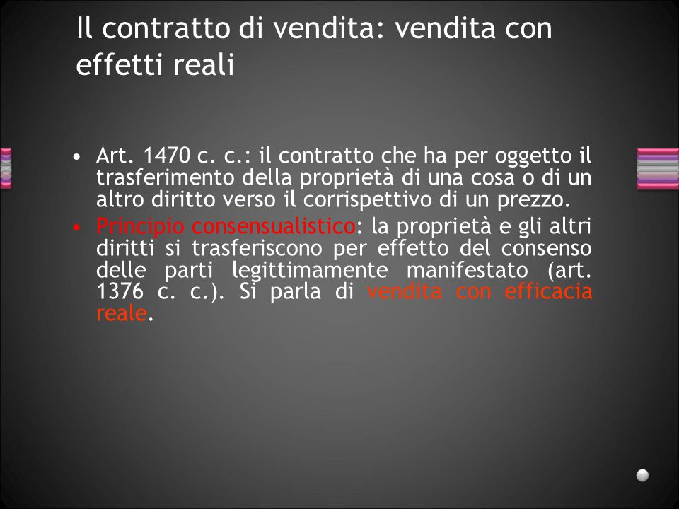 Il contratto di vendita: vendita con effetti reali