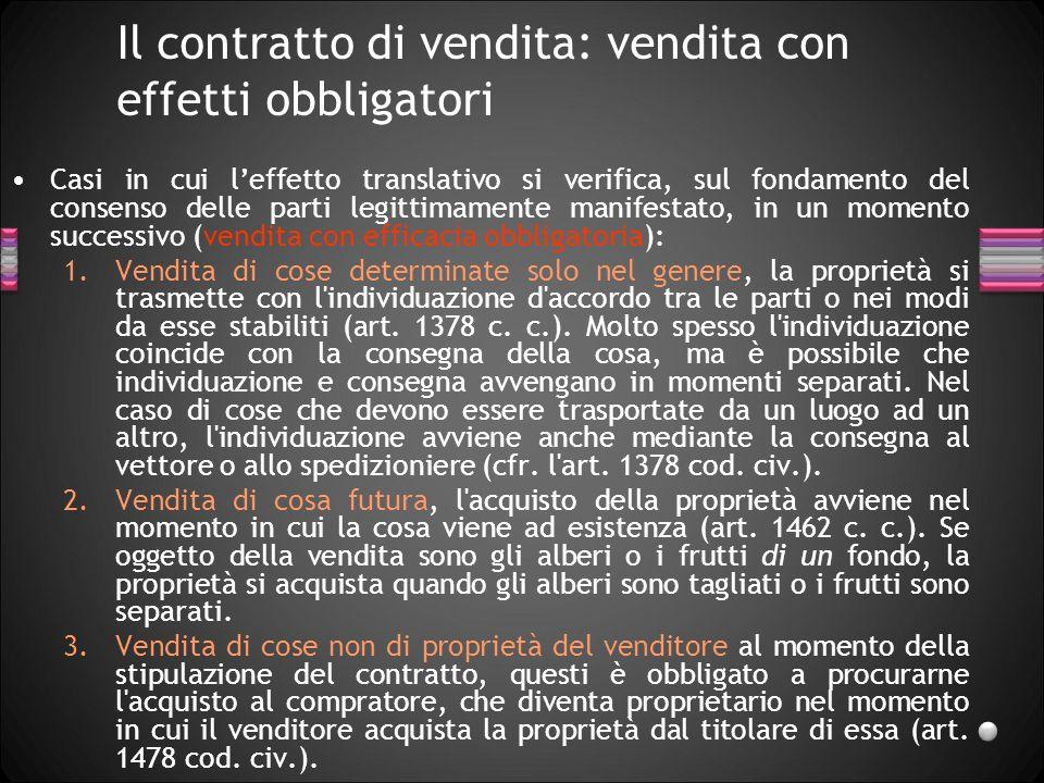 Il contratto di vendita: vendita con effetti obbligatori
