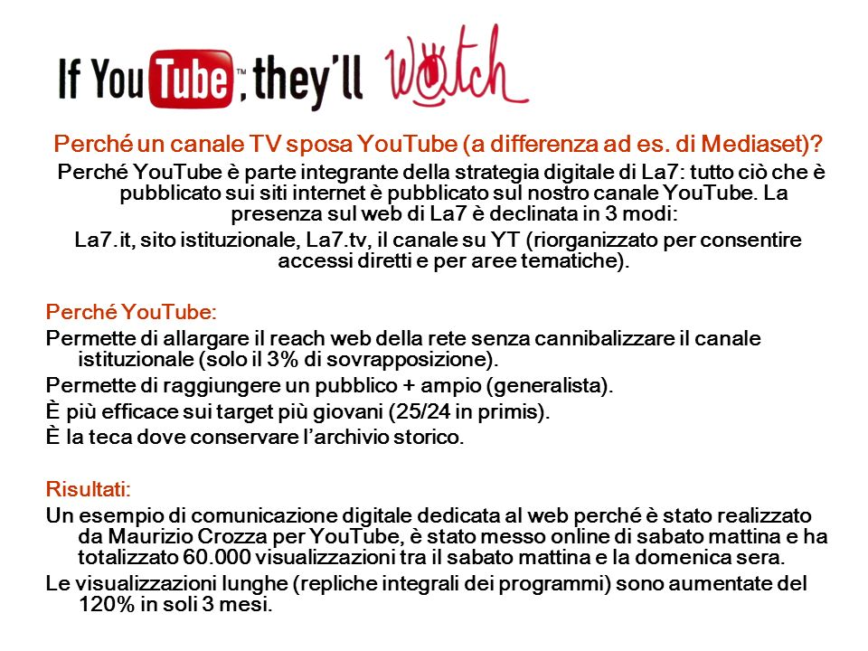 Perché un canale TV sposa YouTube (a differenza ad es. di Mediaset)