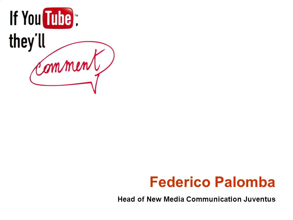 Federico Palomba Head of New Media Communication Juventus