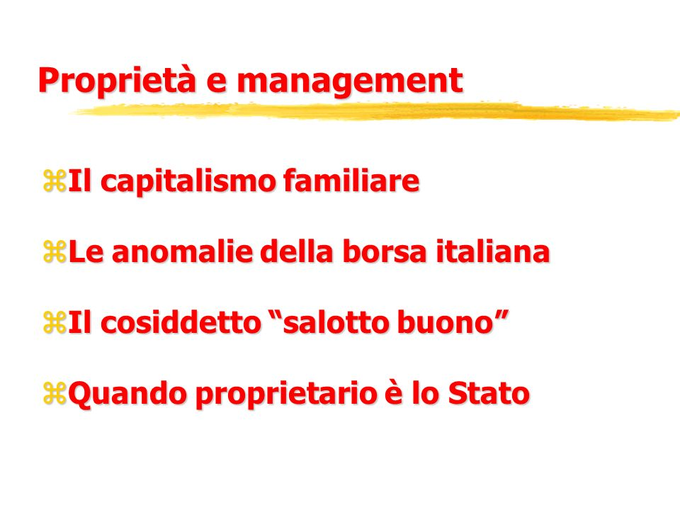 Proprietà e management