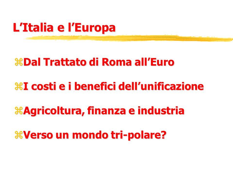 L'Italia e l'Europa Dal Trattato di Roma all'Euro