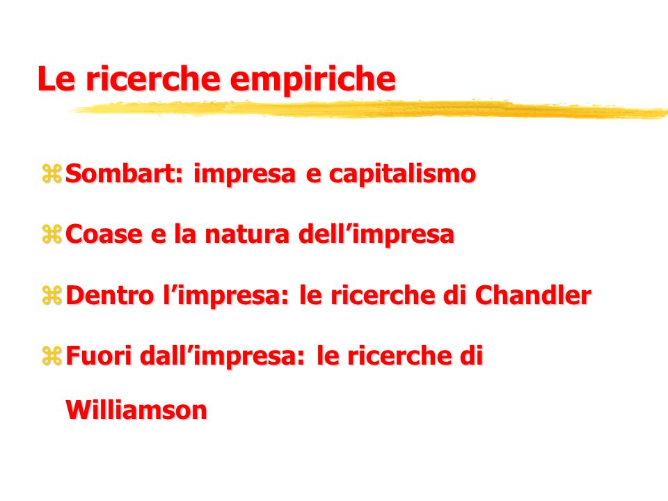 Le ricerche empiriche Sombart: impresa e capitalismo