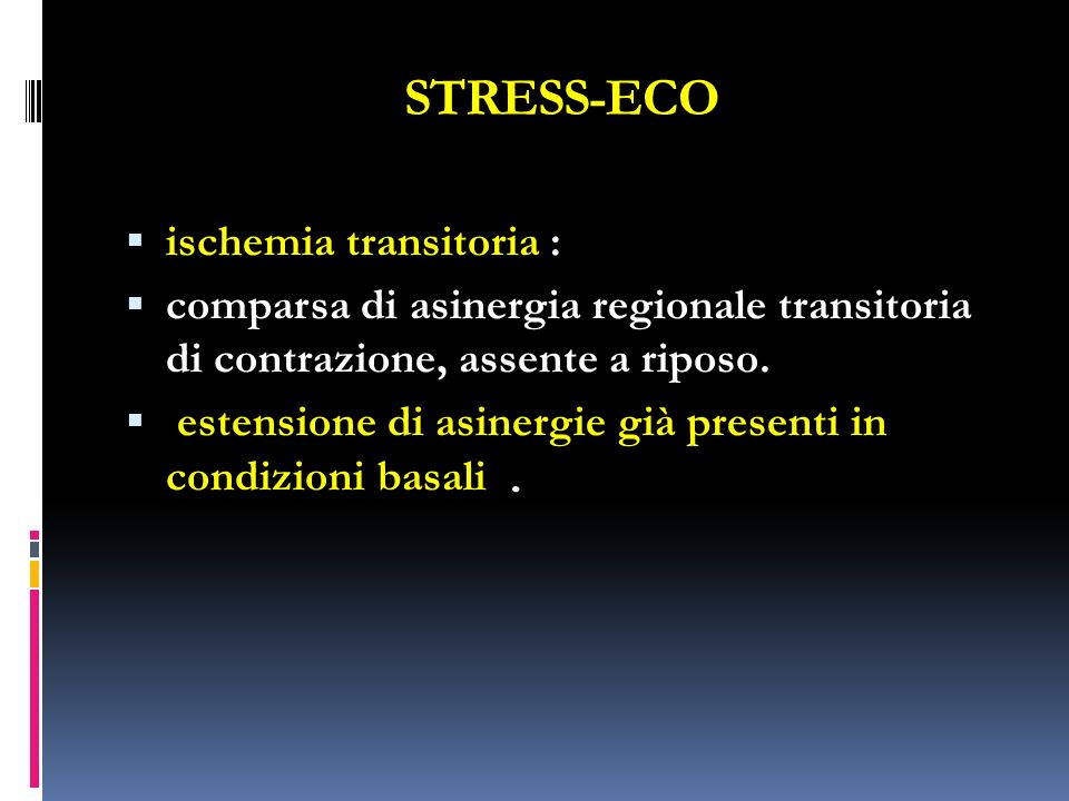 STRESS-ECO ischemia transitoria :