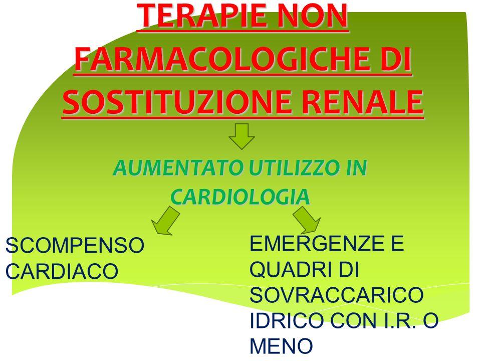 TERAPIE NON FARMACOLOGICHE DI SOSTITUZIONE RENALE