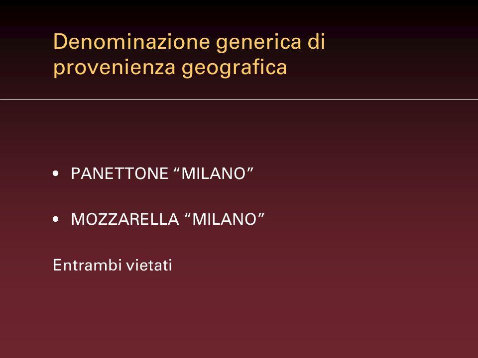Denominazione generica di provenienza geografica
