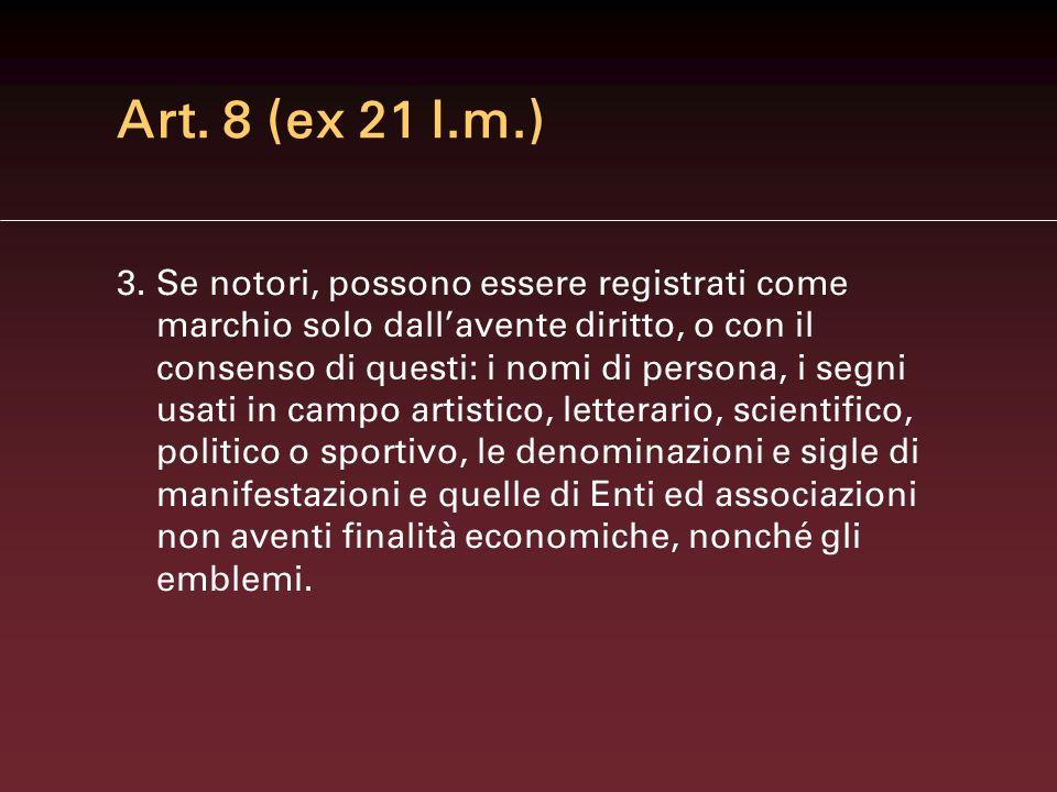 Art. 8 (ex 21 l.m.)