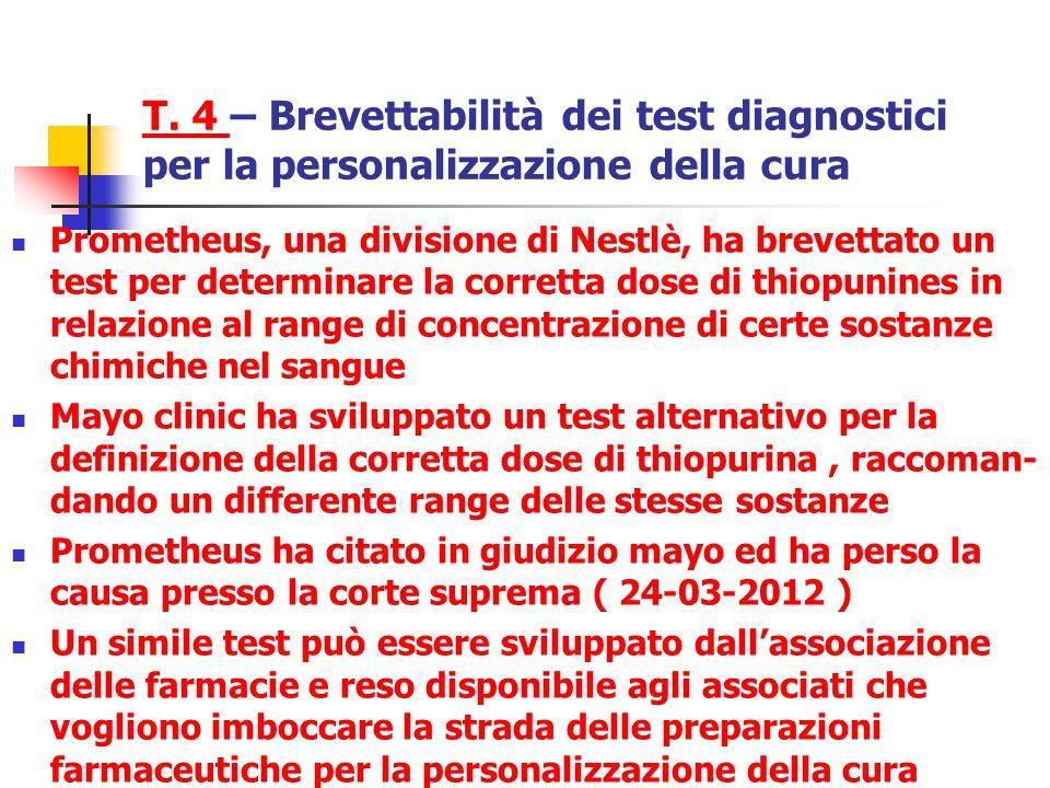 T. 4 – Brevettabilità dei test diagnostici per la personalizzazione della cura