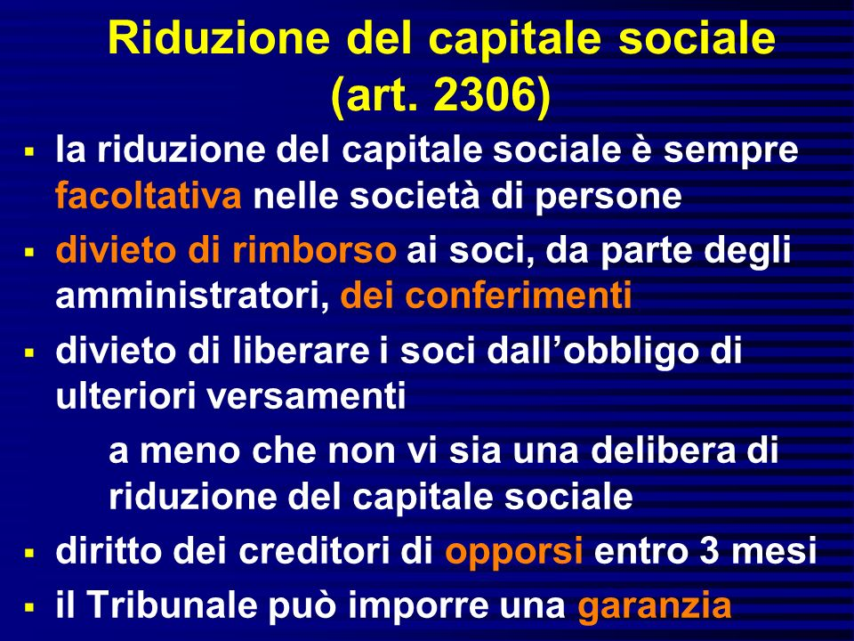 Riduzione del capitale sociale (art. 2306)
