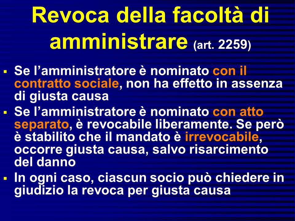 Revoca della facoltà di amministrare (art. 2259)